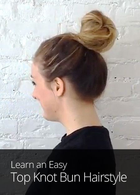 Learn how to make a top knot bun in this three-minute video lesson. It's an easy, go-to hairstyle for any occasion! #topknotbunhowto Learn how to make a top knot bun in this three-minute video lesson. It's an easy, go-to hairstyle for any occasion! #topknotbunhowto