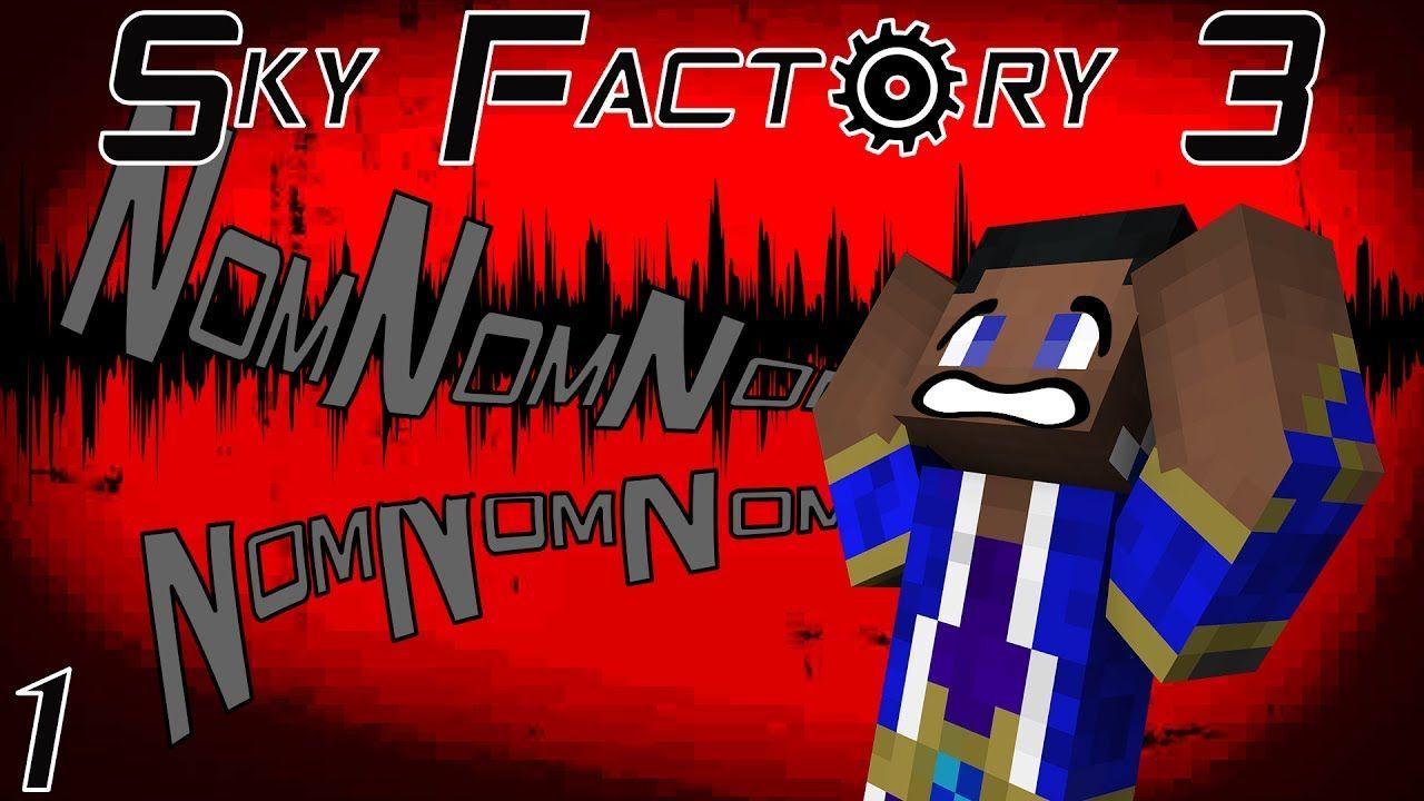 Sky Factory 3 (Modded Minecraft) Ep:1 Nom Nom Sounds - YouTube   Sky