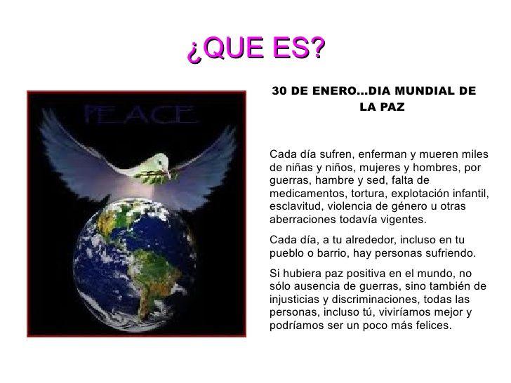 ¿QUE ES? <ul><li>30 DE ENERO...DIA MUNDIAL DE LA PAZ </li></ul>El  Siglas DENIP viene del Día Escolar de la No-violencia y...