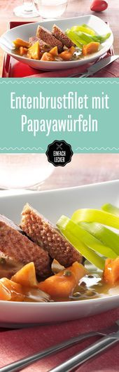 Photo of Duck breast fillets with papaya cubes-Entenbrustfilets mit P…