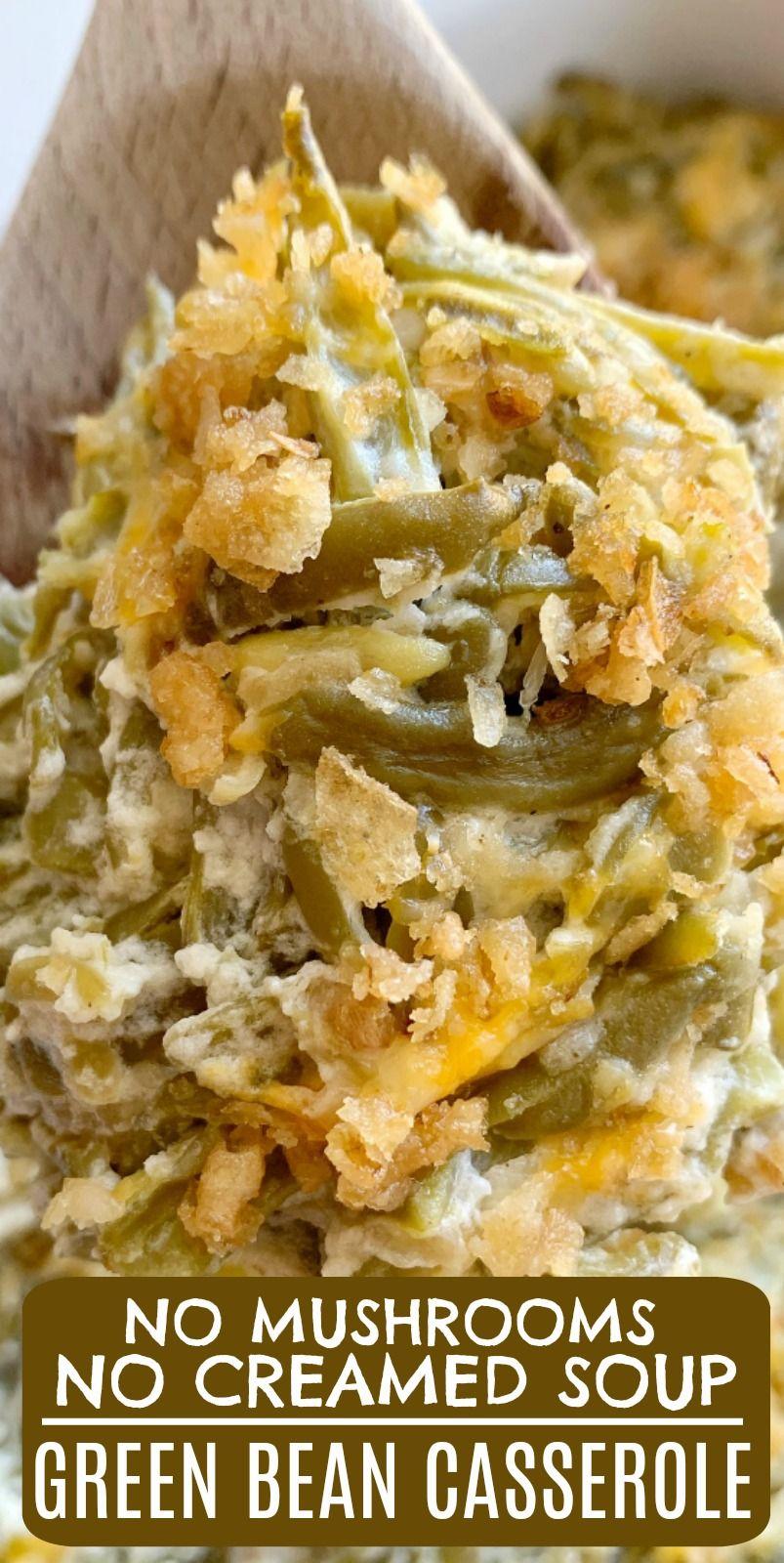 Green Bean Casserole (no mushrooms & no canned soup) #greenbean