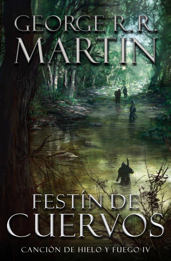 Festín de cuervos (A Feast for Crows, en inglés) es el cuarto libro ...
