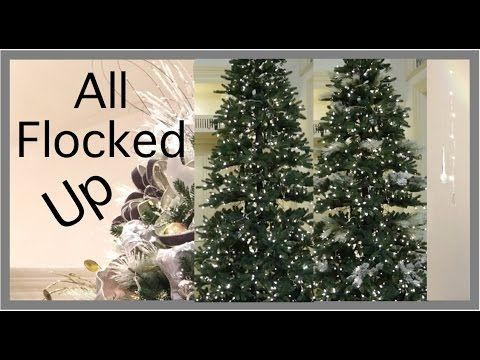 christmas decorating 2016 easy way to flock a christmas tree youtube - Videos Of Decorated Christmas Trees