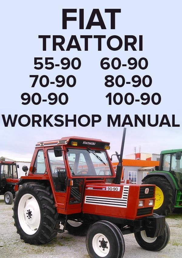 fiat tractor 55 90 60 90 70 90 80 90 90 90 100 90 workshop rh pinterest co uk manual tractor fiat 100-90 fiat 100 90 service manual