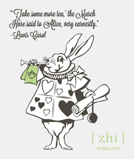 Take Some More Tea The March Hare Said To Alice Very Earnestly