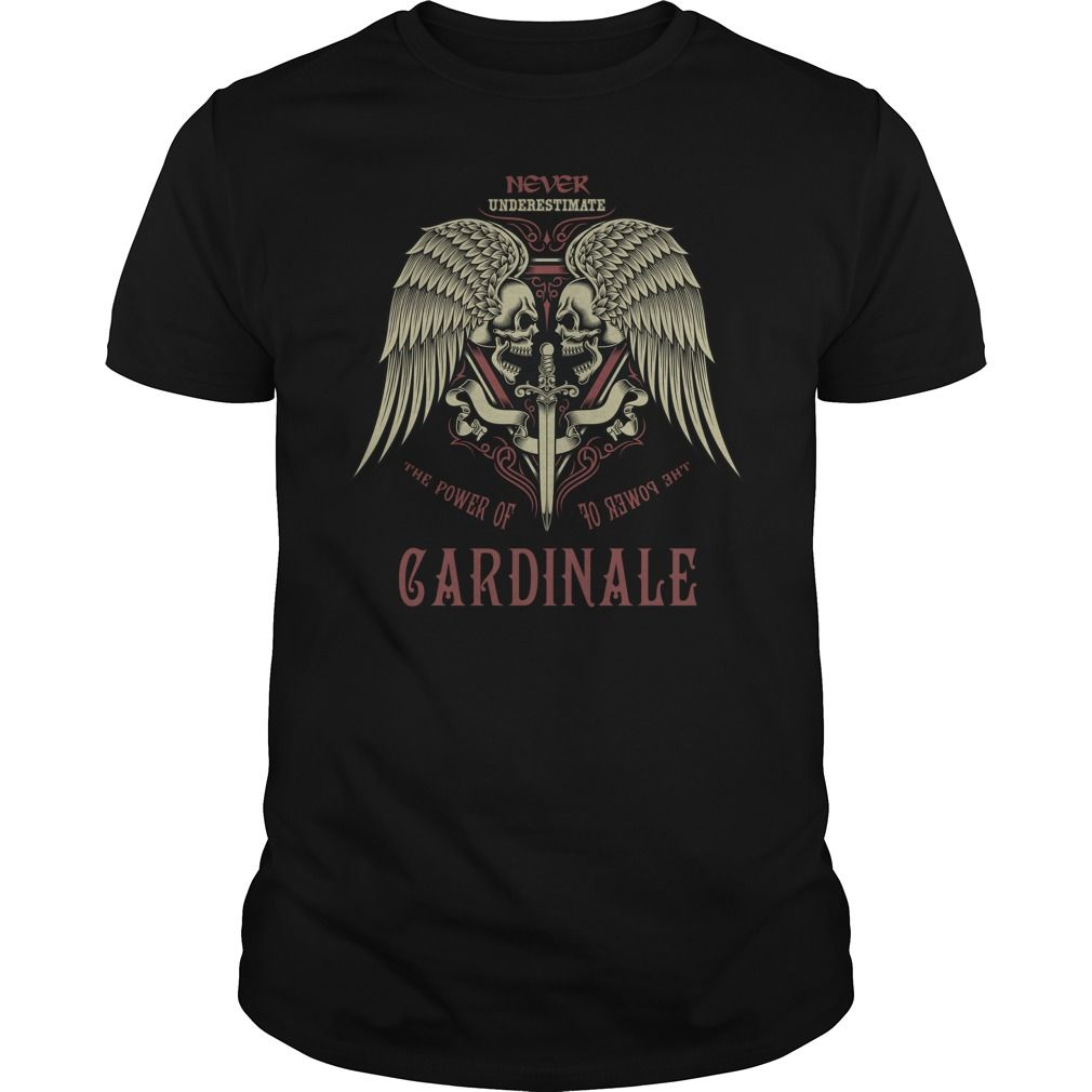 Funny Tshirt For CARDINALE #gift #ideas #Popular #Everything #Videos #Shop #Animals #pets #Architecture #Art #Cars #motorcycles #Celebrities #DIY #crafts #Design #Education #Entertainment #Food #drink #Gardening #Geek #Hair #beauty #Health #fitness #History #Holidays #events #Home decor #Humor #Illustrations #posters #Kids #parenting #Men #Outdoors #Photography #Products #Quotes #Science #nature #Sports #Tattoos #Technology #Travel #Weddings #Women