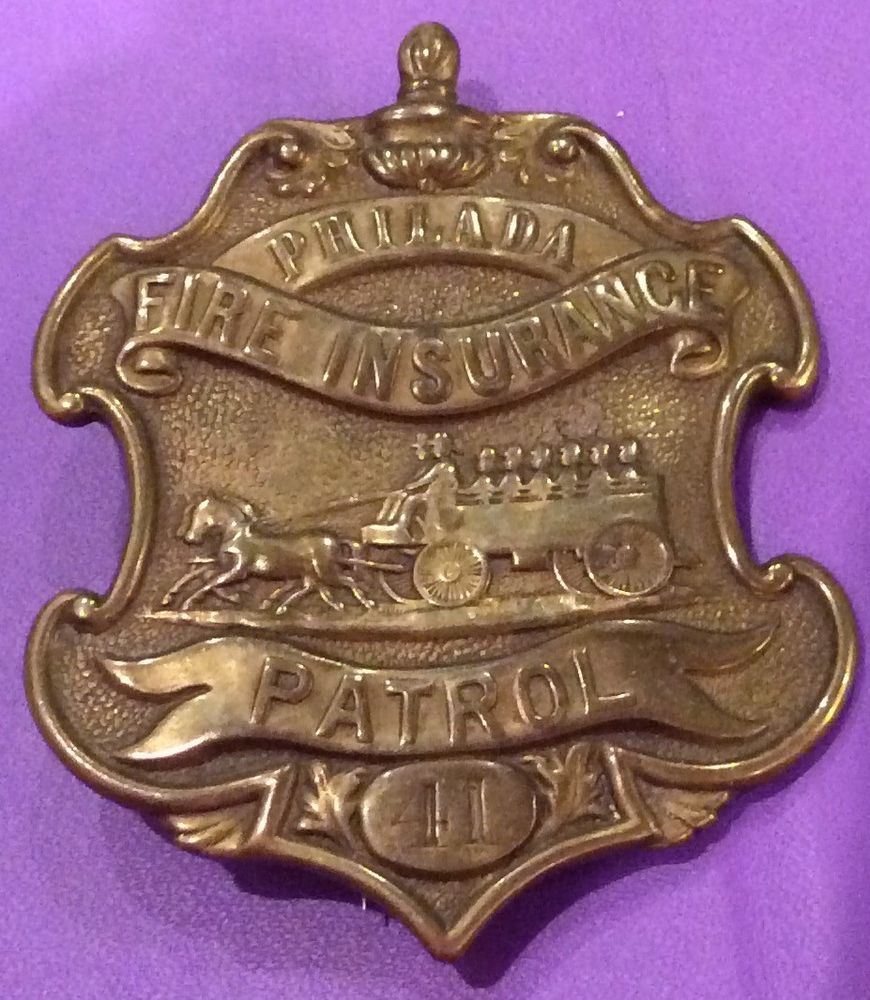 Antique Obsolete Philadelphia Fire Insurance Patrol Badge Pre 1900