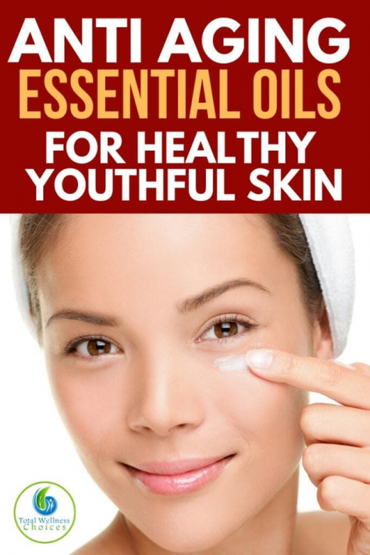 Incorporate These Anti Aging Essential Oils Into Your Skin Care Routine To Help Keep Your Ski In 2020 Essential Oil Anti Aging Anti Aging Skin Care Diy Anti Aging Face
