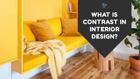 What Is Contrast In Interior Design? Make or Brake your ...