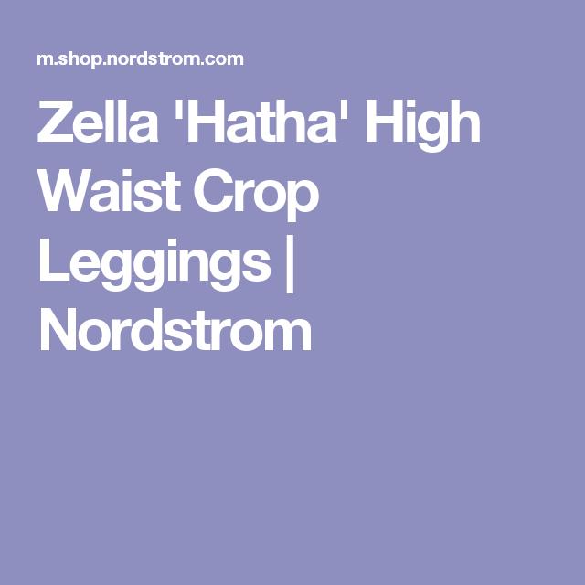 Zella 'Hatha' High Waist Crop Leggings | Nordstrom