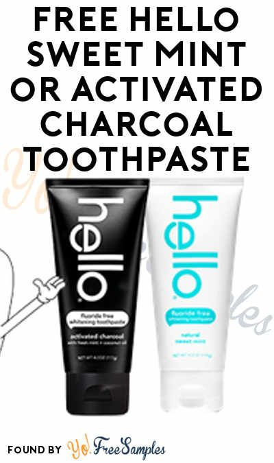 FREE Hello Sweet Mint or Activated Charcoal Toothpaste Patricia