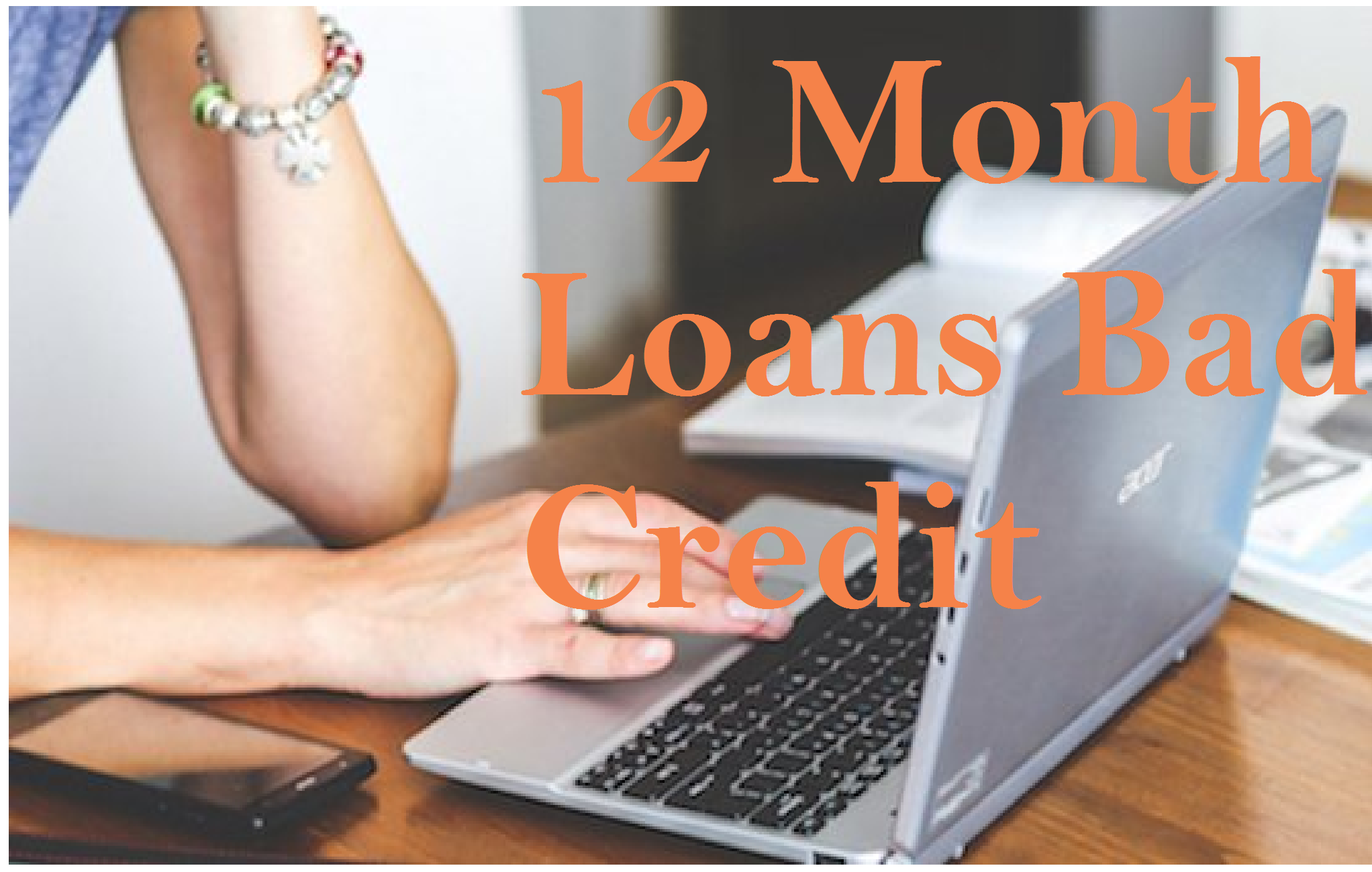 Bad Credit 12 Month Personal Loans