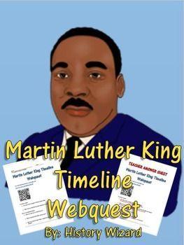 Martin Luther King Timeline Webquest | Martin luther king ...
