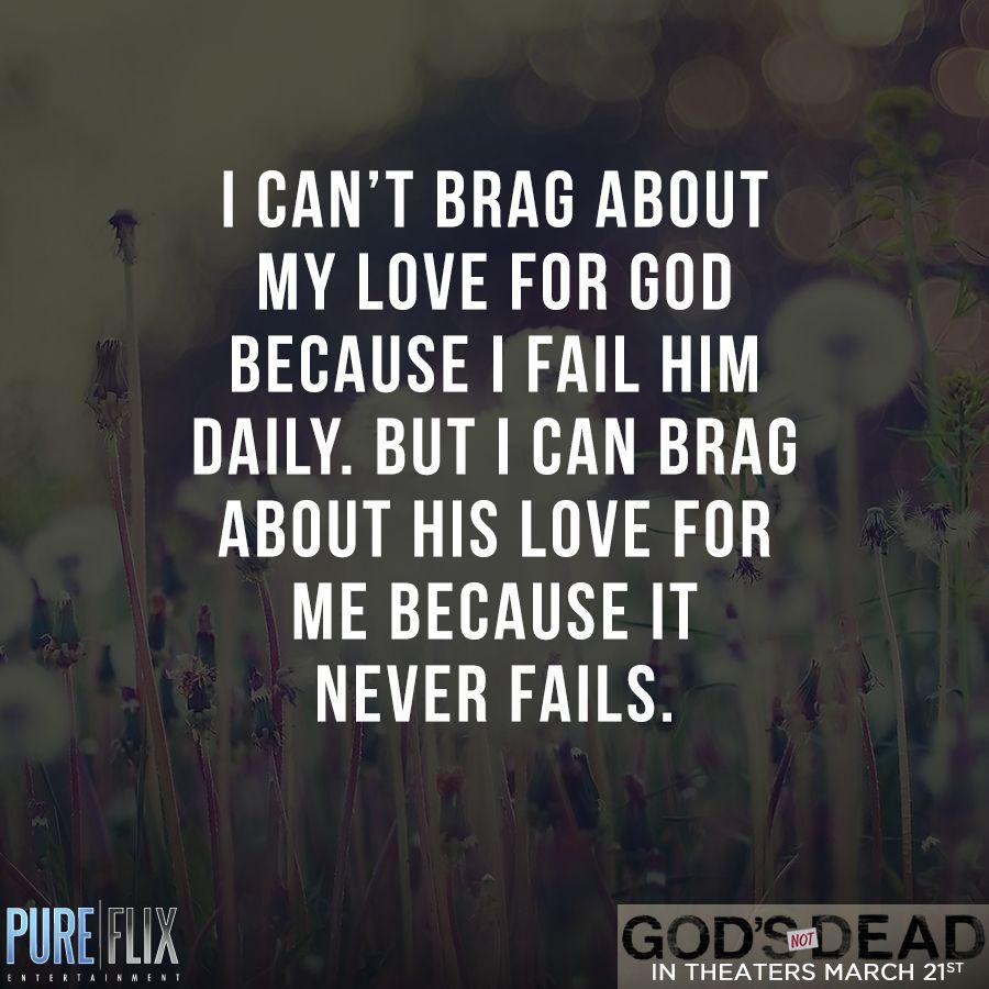 God s love NEVER FAILS