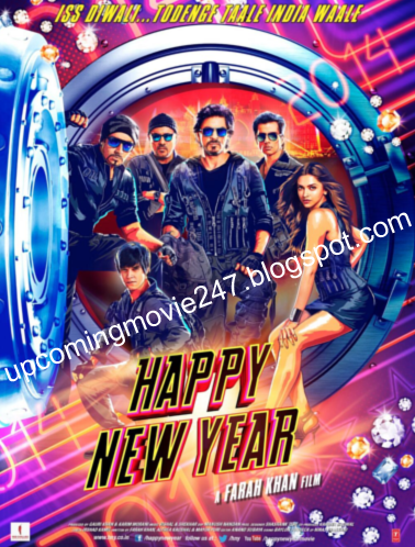 Up Coming Movie Happy New Year Movie New Year Movie Happy New Year 2014