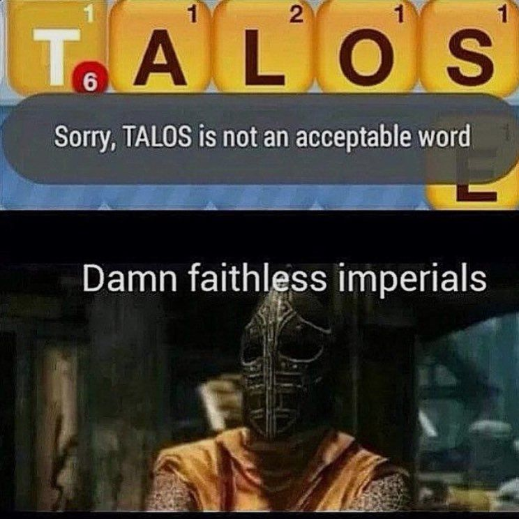 Skyrim Elder Scrolls Meme. The Elder Scrolls V: Skyrim is ...