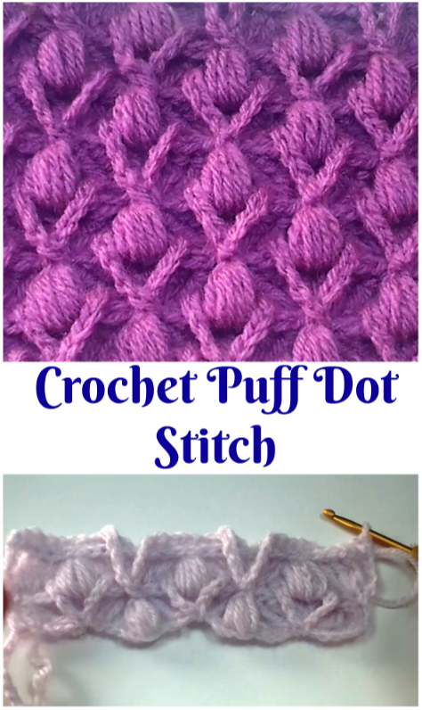 Crochet Puff Dot Stitch #crochetstitches