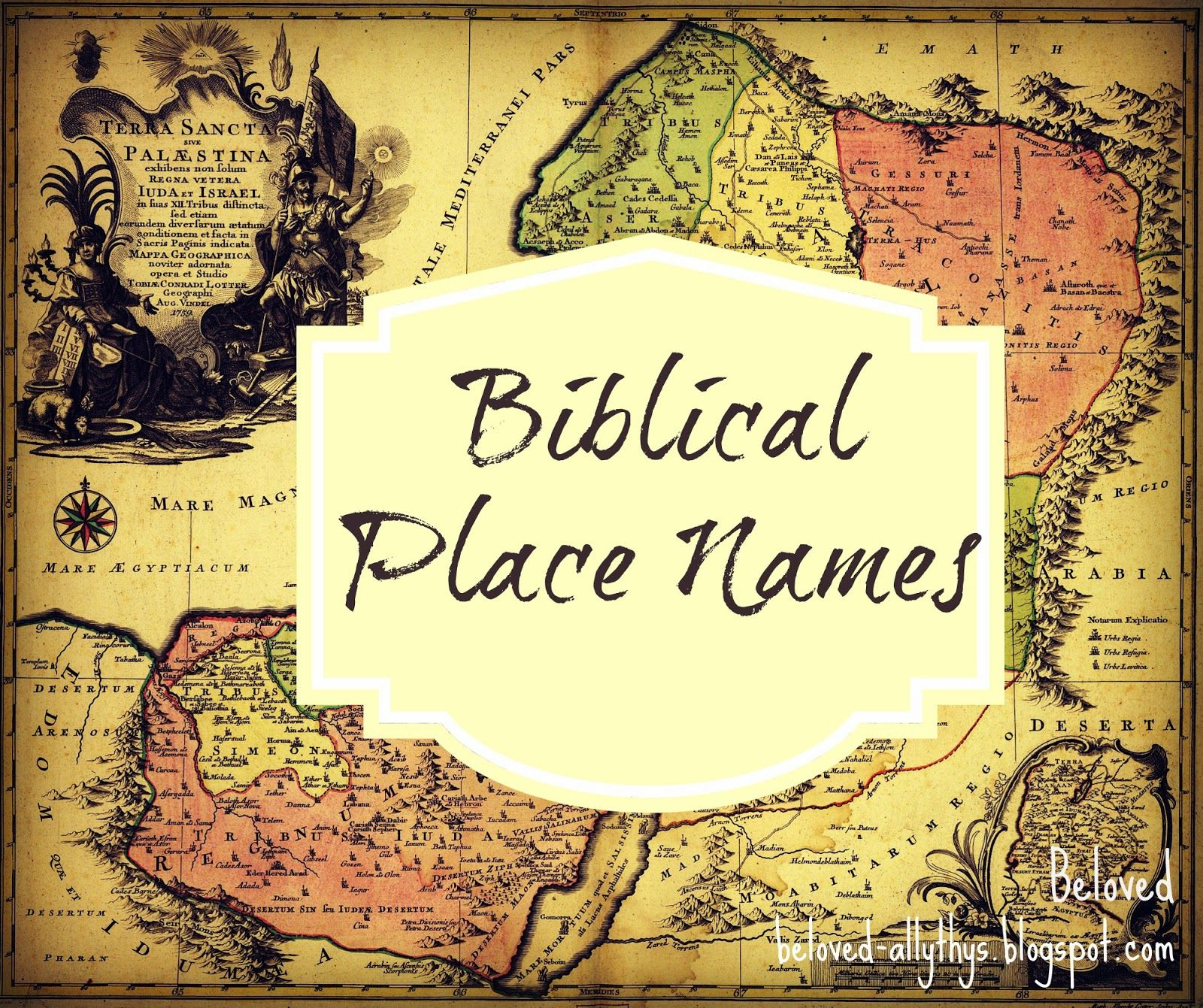 Beloved: Biblical Place Names. Favorites: Galilea, Olivet, Hebron ...