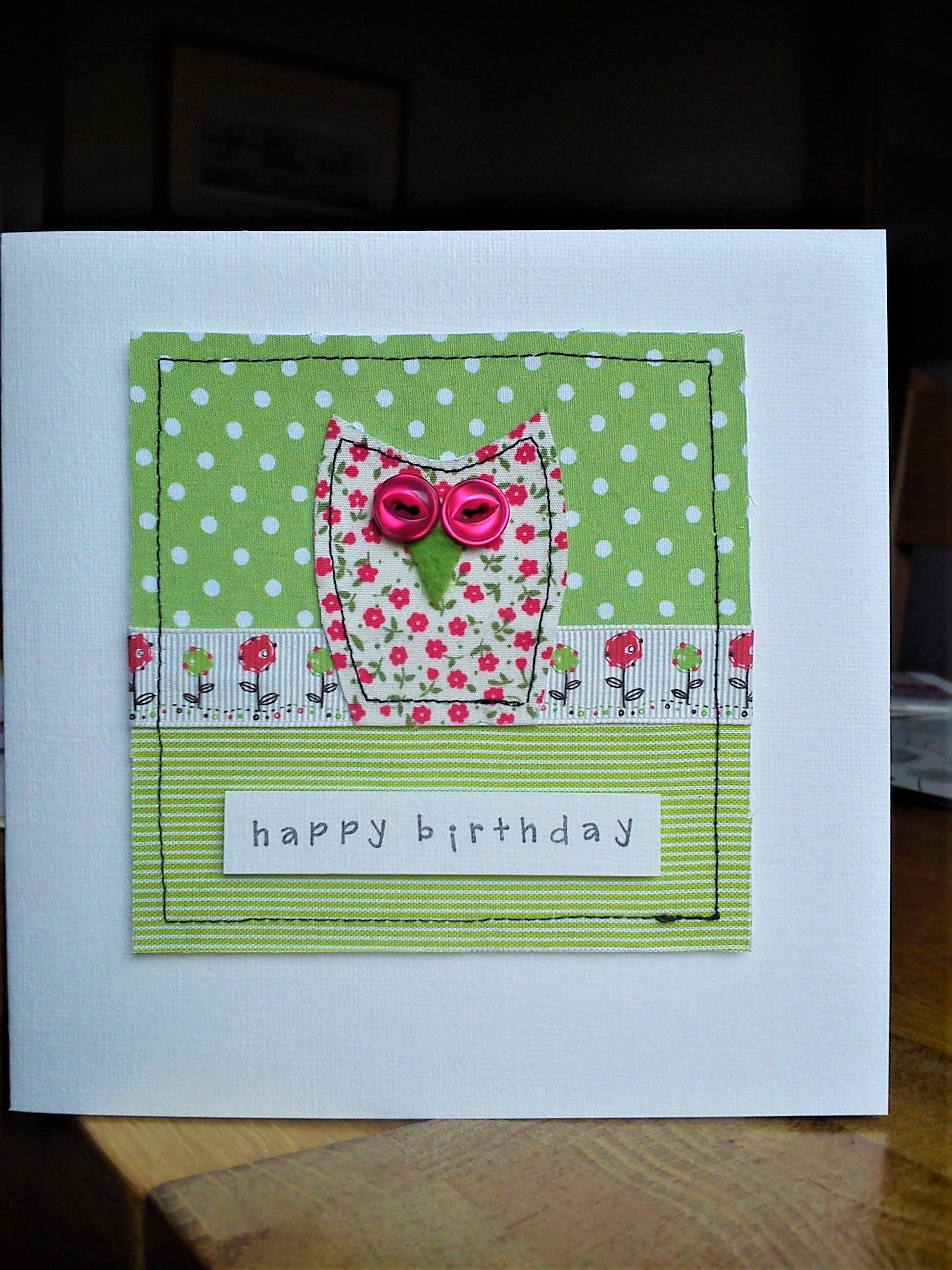 Handmade Machine Sewn Owl Birthday Card Made With Pretty Fabrics