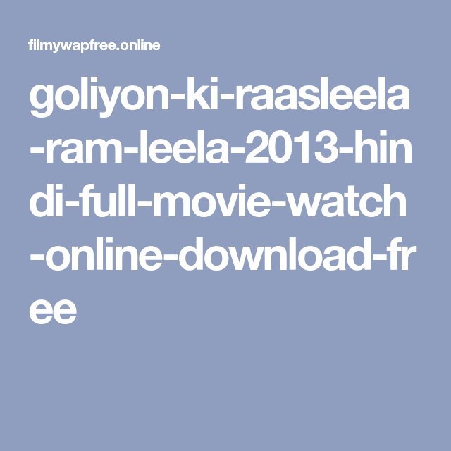 Ram leela watch online free