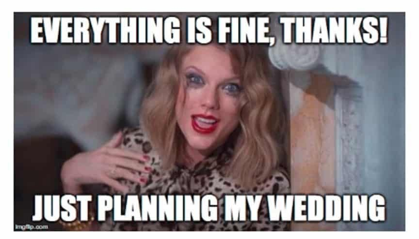 Wedding Planning Mental Breakdown Meme