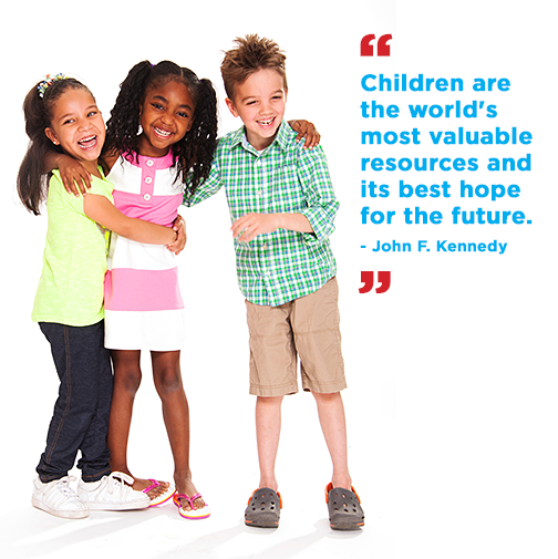 """Children are the world's most valuable resources and its best hope for the future."" – John F. Kennedy"