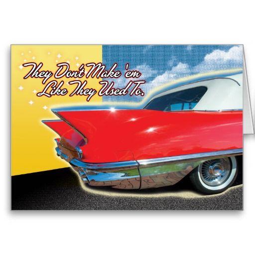 Classic Car Birthday Card Cars Birthday Ideas Pinterest Birthdays