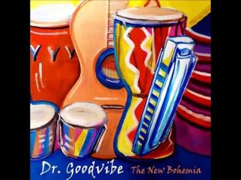 Dr  Goodvibe - Lily Was Here