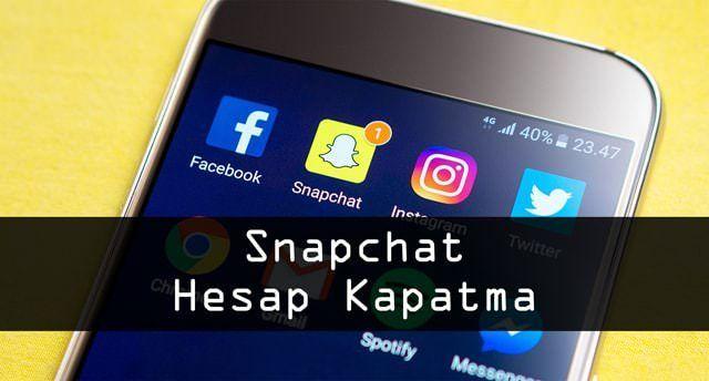 Snapchat Hesap Kapatma Islemi Anlatiliyor Ayrica Snapchat Hesabi Nasil Kapatilir Sorusu Cevaplaniyor Snapchat Uygulamalar Rehber