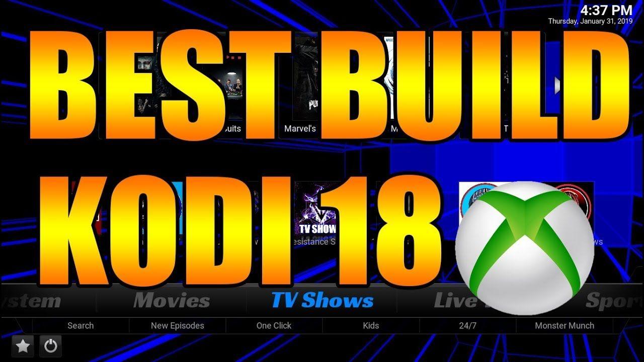 FULLY LOADED & BEST KODI BUILD 🔥 FOR KODI 18 ON XBOX ONE