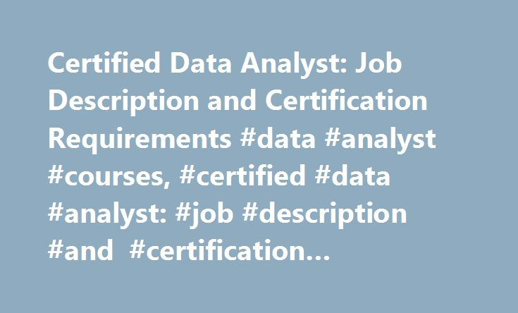 Certified Data Analyst Job Description and Certification - analyst job description