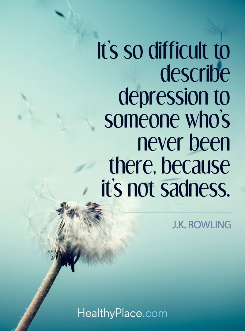 Depression Quote   Itu0027s So Difficult To Describe Depression To Someone  Whou0027s Never Been There,