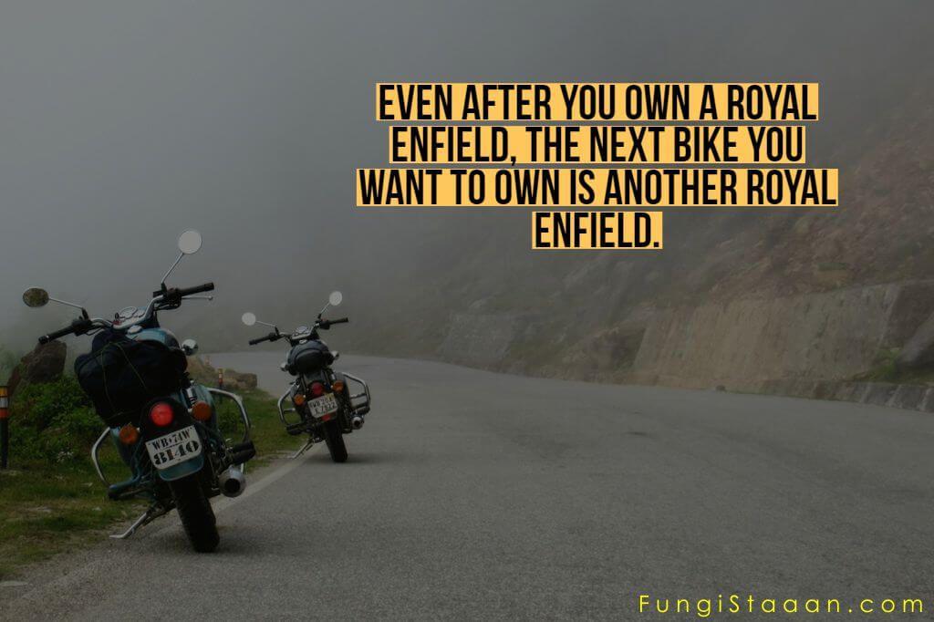 Top Royal Enfield Quotes Sayings For You Royal Enfield Royal