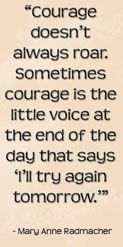 inspiring quote courage