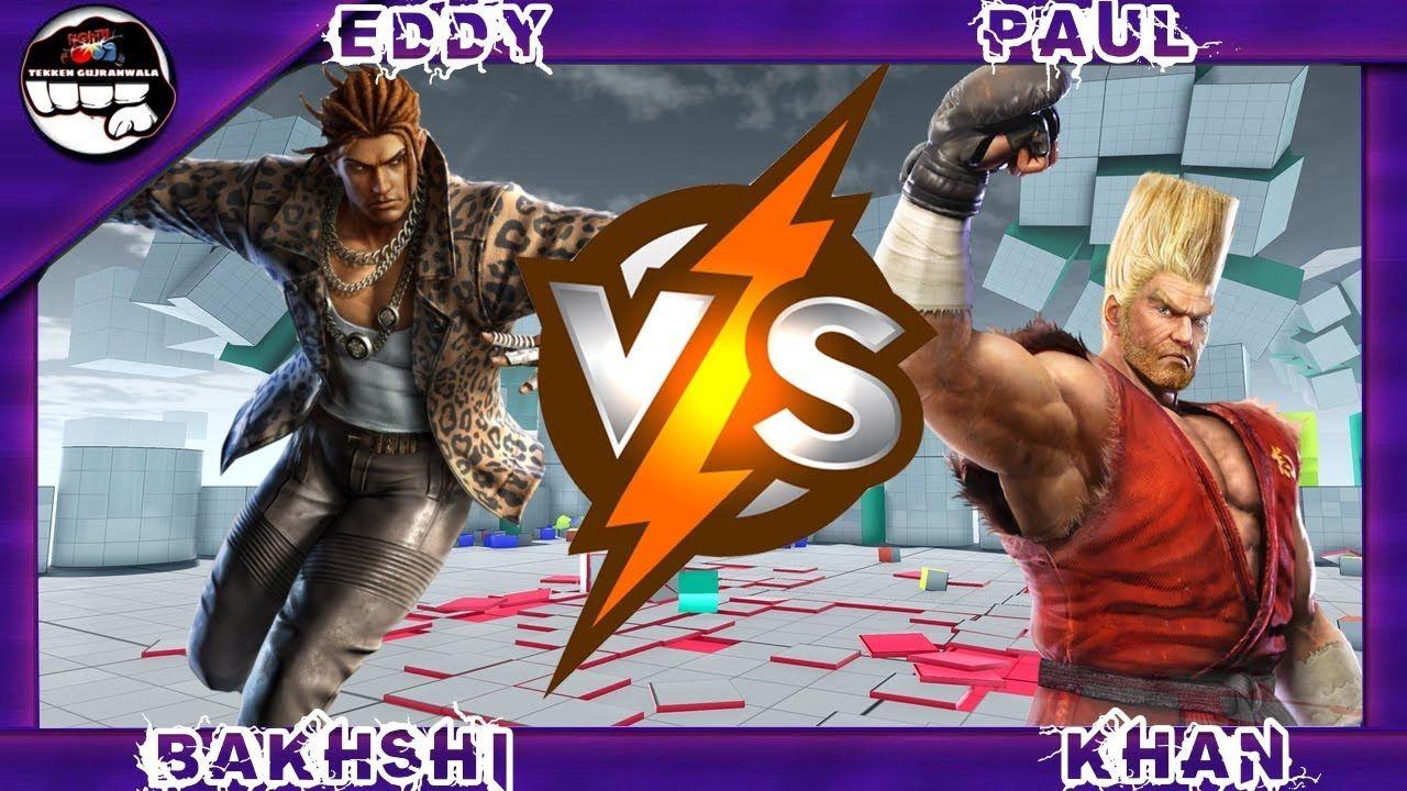 Tekken 7 Bakhshi Eddy Vs Khan Paul Tekken 7 Eddie Khan