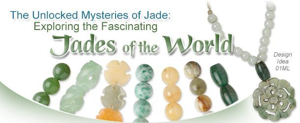 Jewelry Making Article Jades Of The World Fire Mountain Gems And Beads Jewelry Making Jewelry Tutorials Fire Mountain Gems And Beads