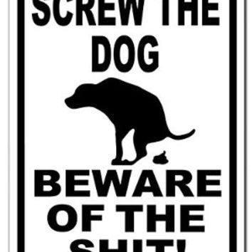 Beware Of The Dog Funny White 001 9x12 Aluminum Metal Sign
