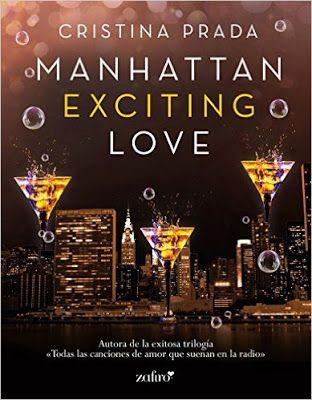 Los libros, mi paraíso literario: RESEÑA | MANHATTAN EXCITING LOVE (MANHATTAN LOVE I...