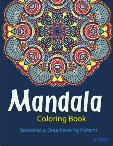 The Mandala Coloring Book Inspire Creativity Reduce Stress And Balance With 30