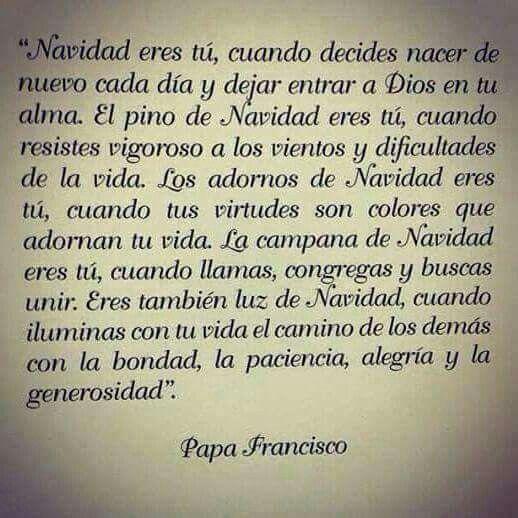 Frases Del Papa Francisco De La Navidad.Navidad Papa Francisco Words Frases Para Papa Mensajes