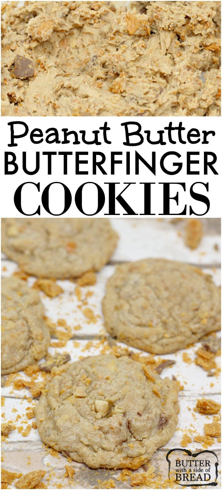 PEANUT BUTTER BUTTERFINGER COOKIES Butter with a Side of Bread BUTTER BUTTERFINGER COOKIES  Butter with a Side of Bread, butter butterfinger cookies, Peanut Butter Cookies  Better in Bulk.Read More About This Recipe  Click here