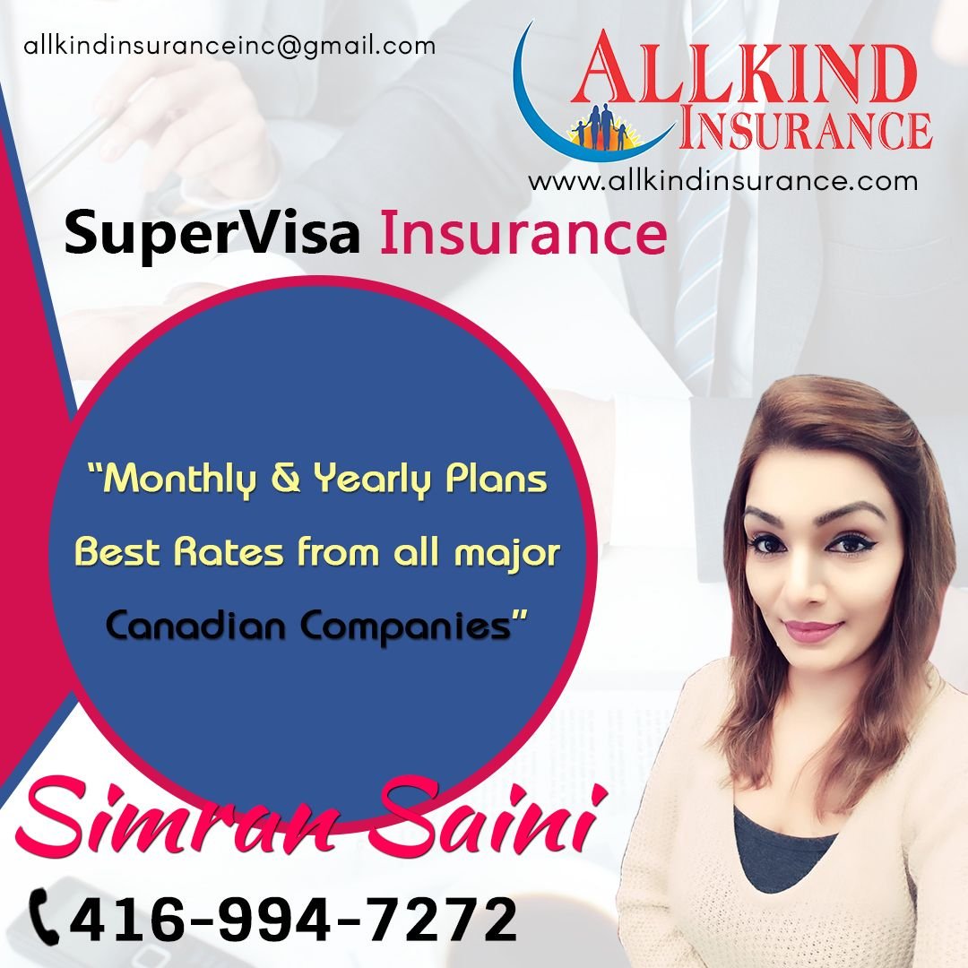Best Super Visa Insurance In 2020 Insurance Visa Independent Insurance