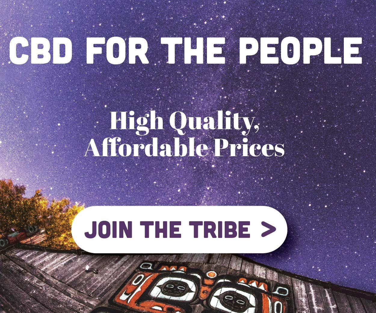 Broad Spectrum CBD Made for the People Join the Tribe now and start getting the highest quality most affordable CBD on the market Tribe CBD offers tinctures creams gummie...