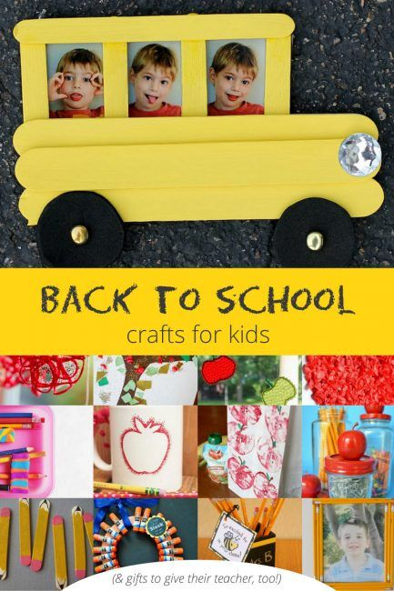 Back To School Crafts And Teacher Gifts With Images Back To