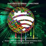 Pnad 2013: Internet pelo celular é utilizada em mais da metade dos domicílios que acessam a Rede