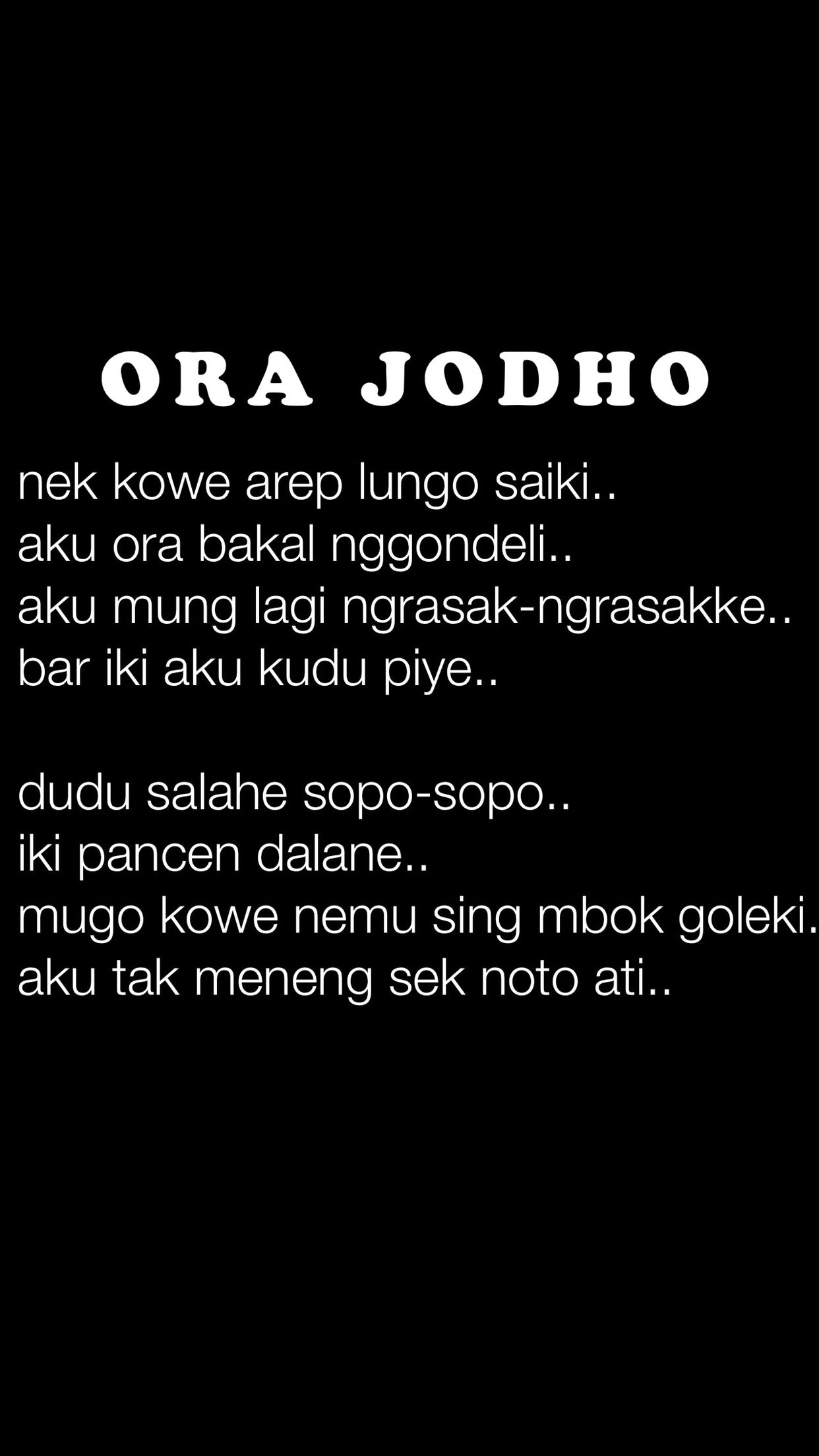 Puisi jawa ora jodho quotes indonesia broken heart quotes positive quotes motivational quotes