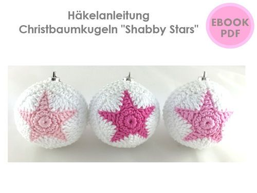 Shabby Stars Christbaumkugeln Häkelanleitung Ebook Pdf