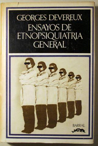 ENSAYOS DE ETNOPSIQUIATRIA GENERAL - Barcelona 1973 - Llibres del Mirall