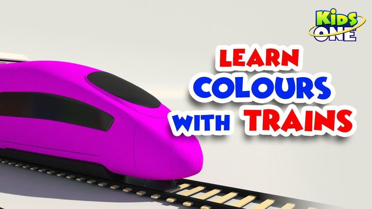 Learn Colors With Trains For Kids Color Train Kidsone Learning Colors Coloring For Kids Kids