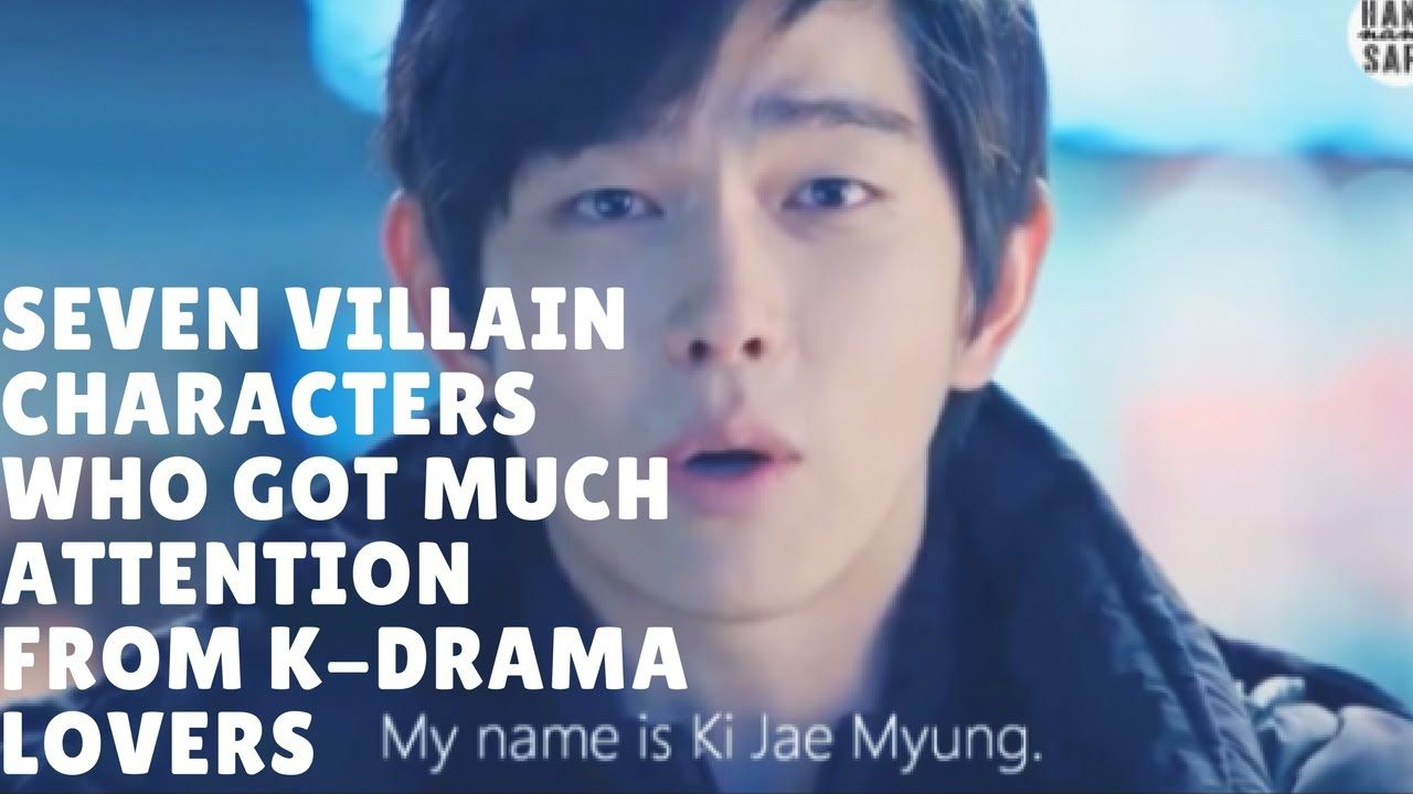 Kpop 2017 | Seven Villain Characters Who Got Much Attention From K-Drama...